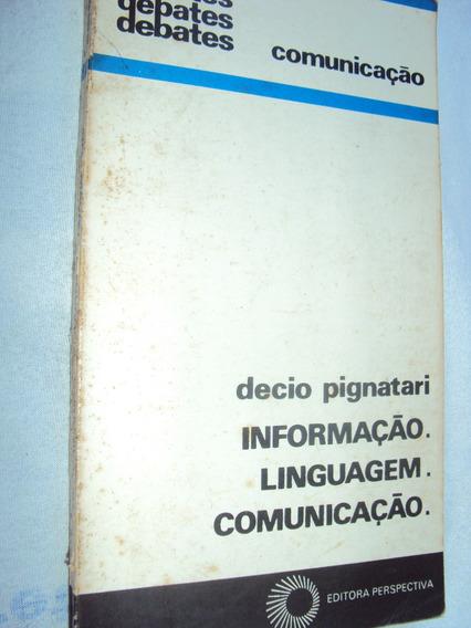 Informação, Linguage E Comunicação (sebo Amigo)