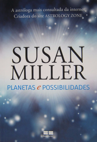 Planetas E Possibilidades - Susan Miller