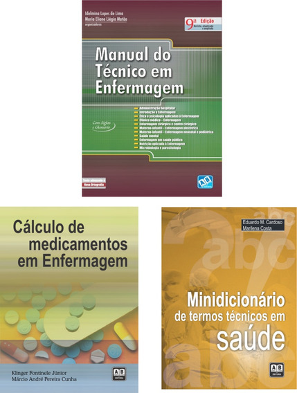 Manual Do Técnico Em Enfermagem + Calc. De Med. + Minidic.