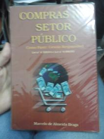Livro- Sempre No Setor Público- Marcelo De Almeida Braga