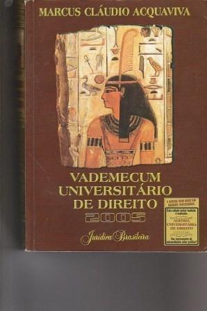 Vademecum Universitario De Direito 2005 - Marcus Claudio Acq