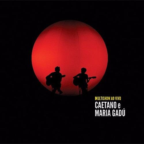 Cd Duplo Caetano E Maria Gadú Multishow Ao Vivo - Original