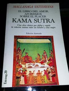 Kama Sutra - Mallanafa Vatsyayana - Impecable