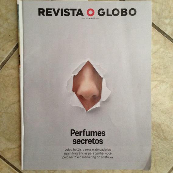 Revista O Globo 17.4.2016 Perfumes Secretos Lojas Hotéis
