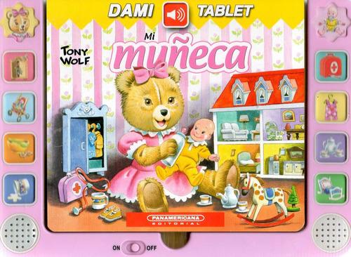 Libro: Dami Tablet: Mi Muñeca ( Tony Wolf - Con Sonidos)