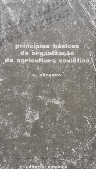 Princípios Básicos Da Organização Da Agricultura Soviética