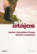 Libro Físico - Sin Atajos - Lousteau - Gonzales Fraga
