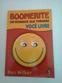 Livro - Boomerite - Um Romance Que.... Ken Wilber