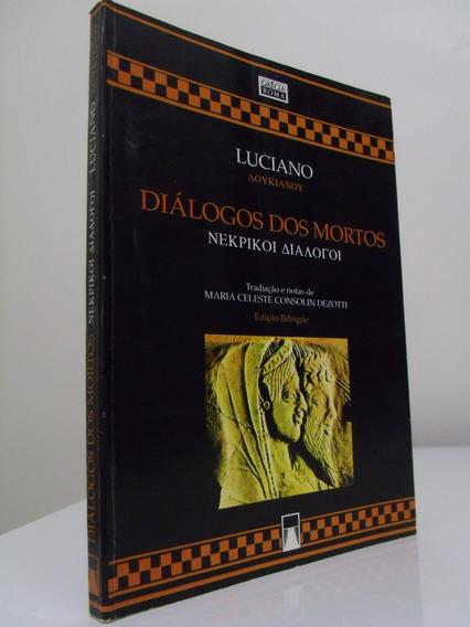 Diálogo Dos Mortos - Luciano - Bilíngue Grego/ Português