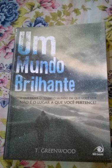 Livro Um Mundo Brilhante T. Greenwood