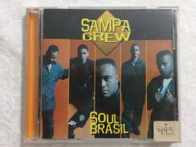 Cd Sampa Crew - Soul Brasil - 1996 Original