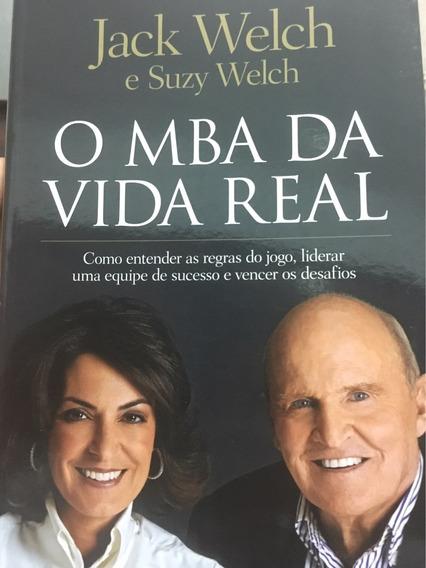 O Mba Da Vida Real - Welch