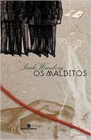 Os Malditos - Paulo Wainberg