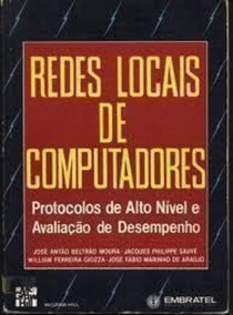 Livro Redes Locais De Computadores José Antão Beltrão Moura