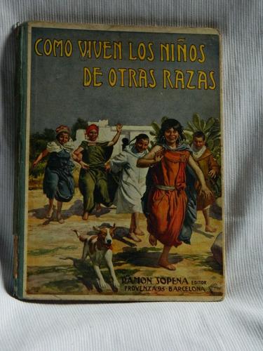 Imagen 1 de 1 de Como Viven Los Niños De Otras Razas.  Miguel Median.