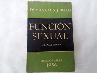 Antiguo Libro Función Sexual Dr. Manuel Bello