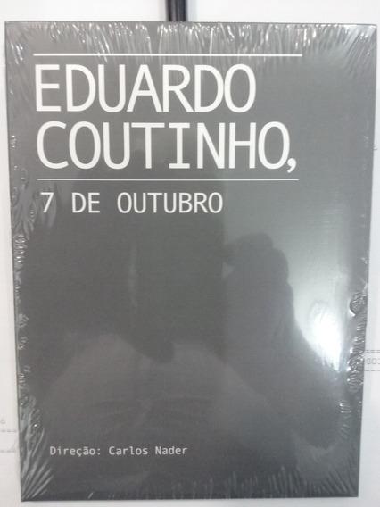 Dvd Eduardo Coutinho 7 De Outubro- Carlos Nader