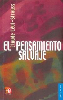 El Pensamiento Salvaje, Claude Lévi Strauss, Ed. Fce