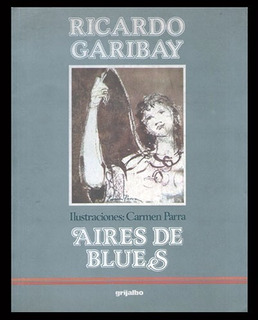 Garibay, Ricardo: Aires De Blues.