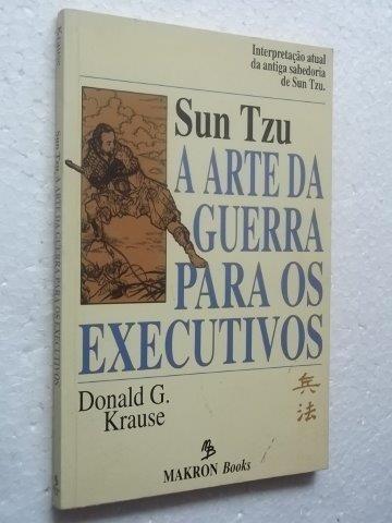* A Arte Da Guerra Para Os Executivos - Livro
