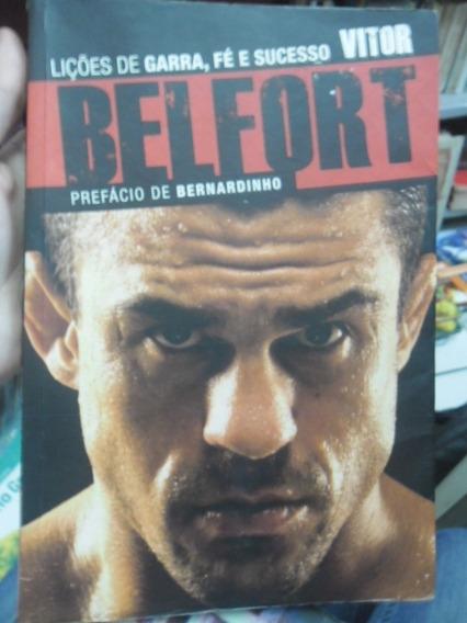 Lições De Garra E Sucesso Vitor Belfort