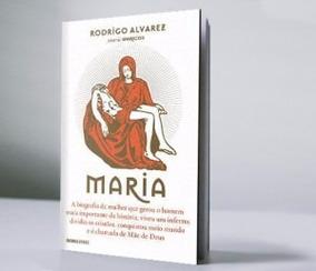 Livro Maria De Rodrigo Alvarez