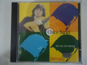 Chico Saratt - Do Sul Do Brasil