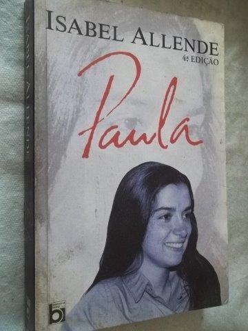 * Livro - Isabel Allende - Paula - Literatura Estrangeira