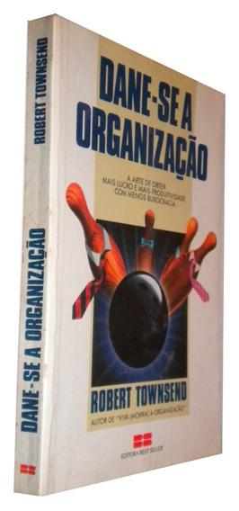 Dane-se A Organização Robert Townsend Livro /