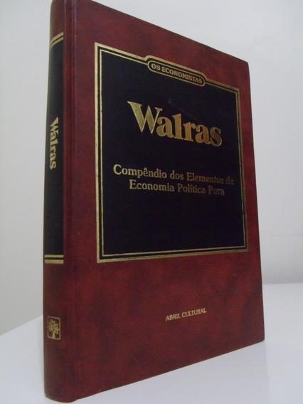 Livro - Os Economistas - Léon Walras