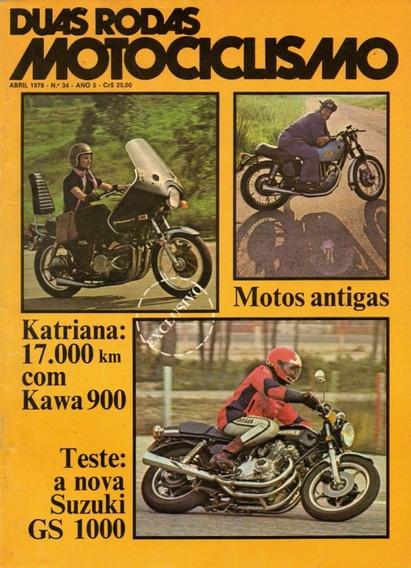 Duas Rodas N°34 Teste Da Suzuki Gs 1000 Viagem Kawasaki 900