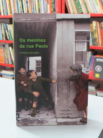 Livro Os Meninos Da Rua Paulo Ferenc Molnár Infanto Juvenil