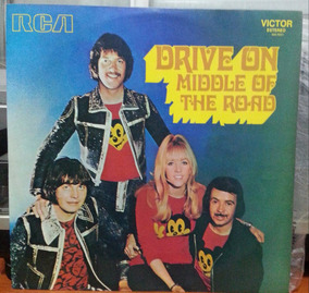 Middle Of The Road - Drive On Middle Of The Road - 1973 (lp)