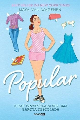Popular - Dicas Uma Garota Descolada - Maya Van Wagenen