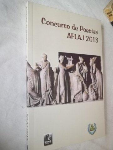 Livro - Concurso De Poesias Afla 2o13 - Literatura Nacional