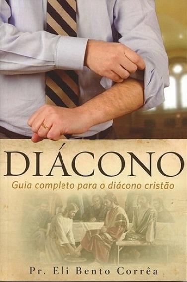 Diacono Guia Completo Para O Diacono Cristao