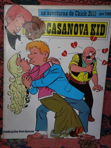 Hq As Aventuras De Chick Bill 1ª Ed - Casanova Kid Raro 1983