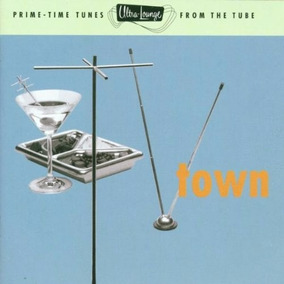 Cd Ultra Lounge Tv Town Vol. 13 Prime-time Tunes 1997 Import