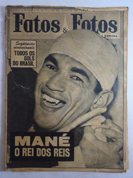 Revista Fatos E Fotos Garrincha N°73 1962 No Estado