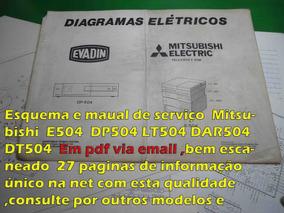 Esquema Mitsubishi Dt504 Dt-504 E504 Em Pdf Via Email