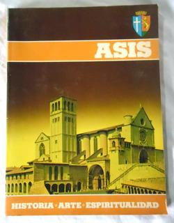 Asis: Historia, Arte, Espiritualidad - P. Pascual Magro