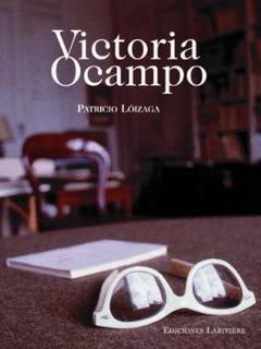 Victoria Ocampo - Patricio Lóizaga (ec)