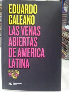 Las Venas Abiertas De America Latina - Galeano