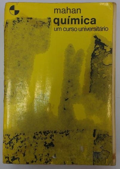 Livro: Mahan Química Um Curso Universitário