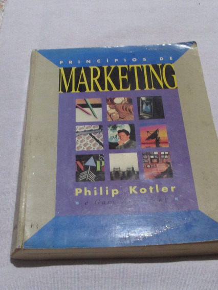 Princípios De Marketing - Philip Kotler E Gary Armstrong