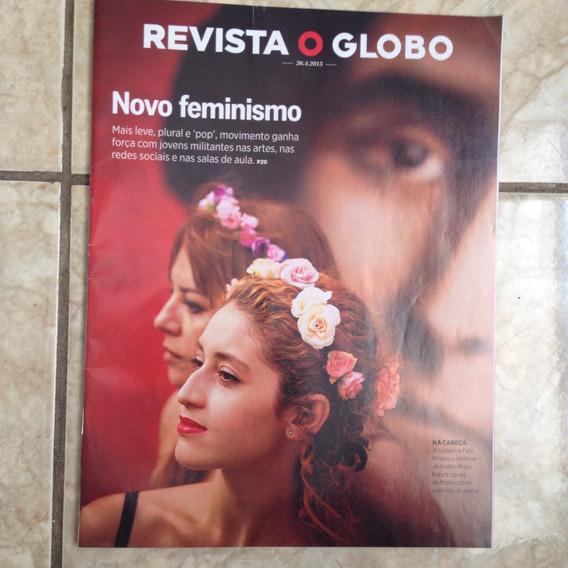 Revista O Globo 26.4.2015 Novo Feminismo Pop Jovens Artes
