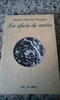 En Oficio De Otoño De Bayardo Ramírez Monagas