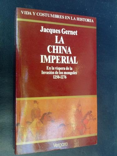 China Imperial En Víspera Invasión Mongoles 1250-76 Gernet