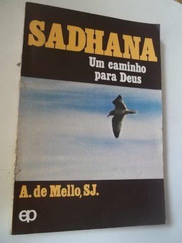 Sadhana - Um Caminho Para Deus - Livro
