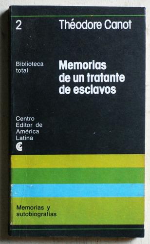 Memorias De Un Tratante De Esclavos / Theodore Canot